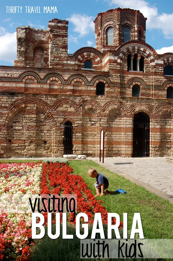 Thrifty Travel Mama - Visiting Bulgaria With Kids