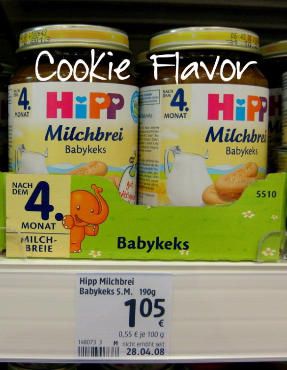 And speaking of grains, Germans feed their babies Milchbrei (cereal with milk or formula).  I find it super ironic that the organic, bland, sugarless culture feeds their babies cookie and chocolate flavored infant cereal.