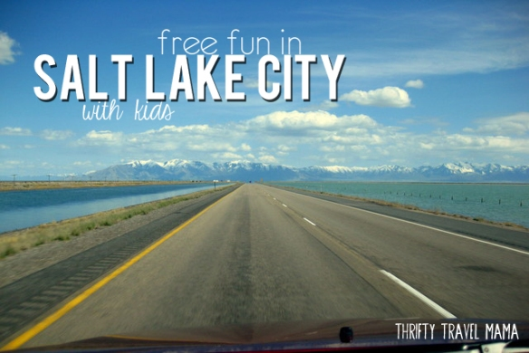 Thrifty Travel Mama - Free Fun in Salt Lake City with Kids