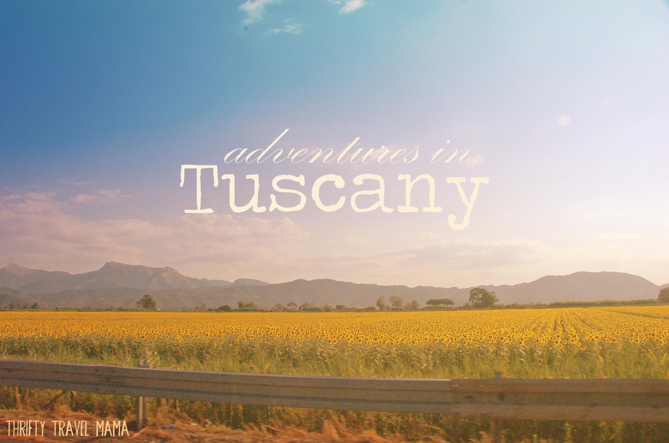 our tuscan family adventure two weeks of history culture food  thrifty travel mama our tuscan family adventure two weeks of history culture